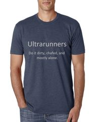 Ultrarunners Do It Dirty