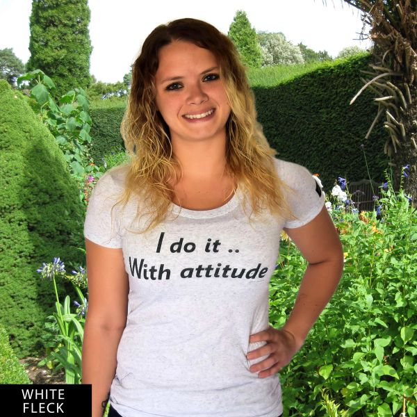 I do it With attitude...DU? Round Neck Tee