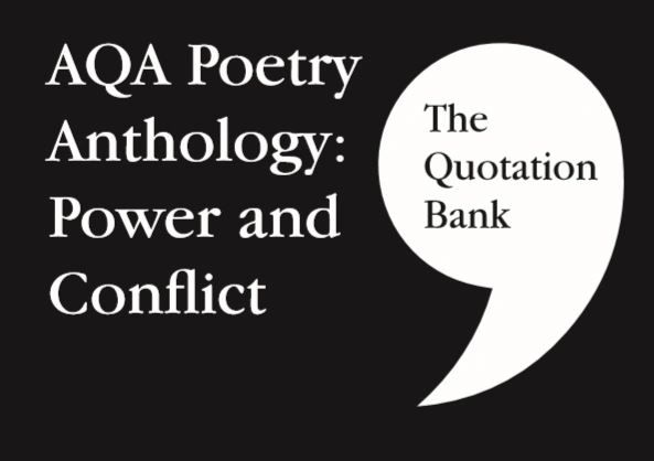 The Quotation Bank: AQA Power and Conflict GCSE Revision and Study Guide for English Literature 9-1