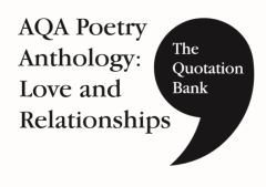 The Quotation Bank: AQA Love and Relationships
