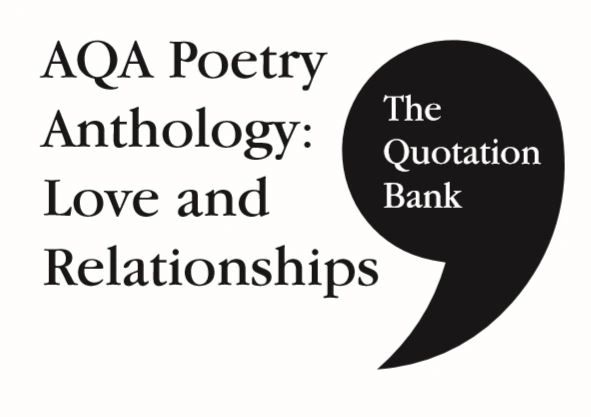 The Quotation Bank: AQA Love and Relationships GCSE Revision and Study Guide for English Literature 9-1