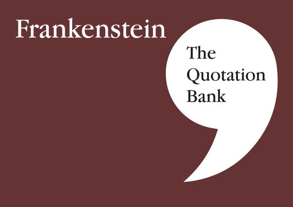 The Quotation Bank - Frankenstein GCSE Revision and Study Guide for English Literature 9-1