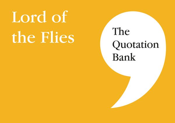 The Quotation Bank - Lord of the Flies GCSE Revision and Study Guide for English Literature 9-1