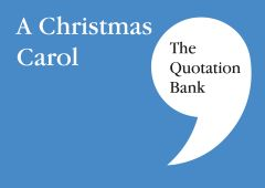 The Quotation Bank - A Christmas Carol