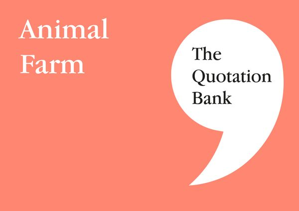 The Quotation Bank - Animal Farm GCSE Revision and Study Guide for English Literature 9-1