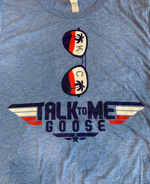 Talk to me Goose Unisex Super Soft Baby Blue Crew Tee