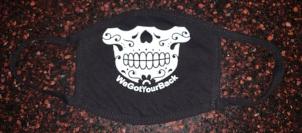 We Got Your Back FACE Mask - 100% cotton