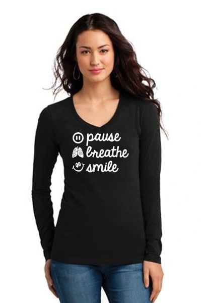 Ladies V-neck Long Sleeve Tee- Pause, Breathe, Smile