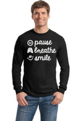 Men's/Unisex Crewneck Long Sleeve Tee- Pause, Breathe, Smile