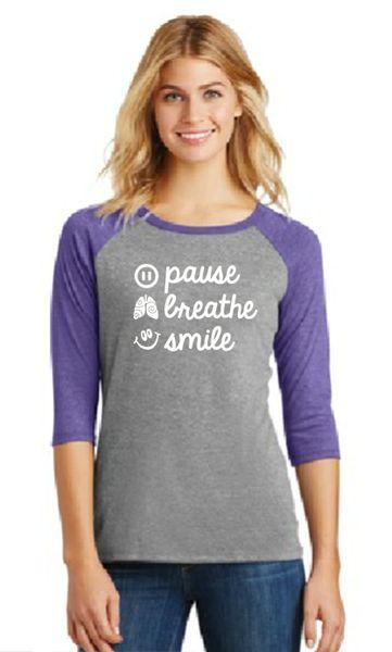 Ladies Baseball Tee- Pause, Breathe, Smile