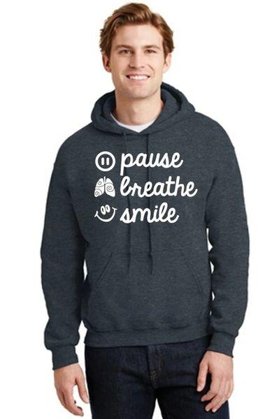 Unisex Hoodie- Pause, Breathe, Smile