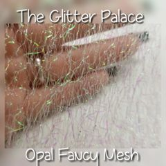 Opal Fancy Mesh for Encapsulation