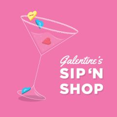 Galentines Event 02/15/2020 6-9PM