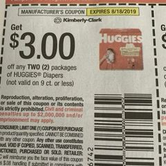 10 Coupons $3/2 Huggies Diapers (Not Valid on 9ct or Less) Exp.8/18/19