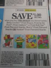 10 Coupons $1/2 Betty Crocker Fruit Shapes, Fruit by The Foot, Fruit Gushers or Fruit Roll-Ups ruit Flavored Snacks, Motts Fruit Flavored Snacks Or Sunkist Fruit Flavored Snacks Exp.9/28/19
