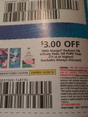 10 Coupons $3/2 ALways Radiant Or Infinity Pads, Or Pure Pads (11ct+) Exp.10/26/19