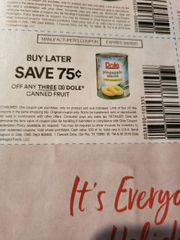10 Coupons $.75/3 Dole Canned Fruit Exp.3/8/20