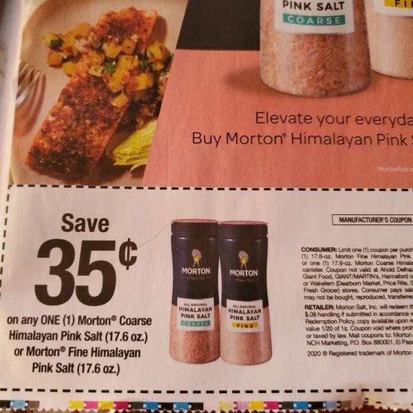 10 Coupons $.35/1 Morton Coarse Himalayan Pink Salt (17.6oz) or Morton Fine Himalayan Pink Salt (17.6oz) Exp.5/30/20