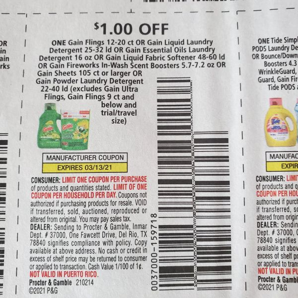 10 Coupons $1/1 Gain Flings 12-20ct Or Gain Liquid Laundry Detergent 25-32ld Or Gain Essential Oils Laundry Detergent 16oz Or Gain Liquid Fabric Softener 48-60ld Or Gain Fireworks In-Wash Scent Boosters 5.7-7.2 Or Gain Sheets 105ct+ Exp.3/13/21