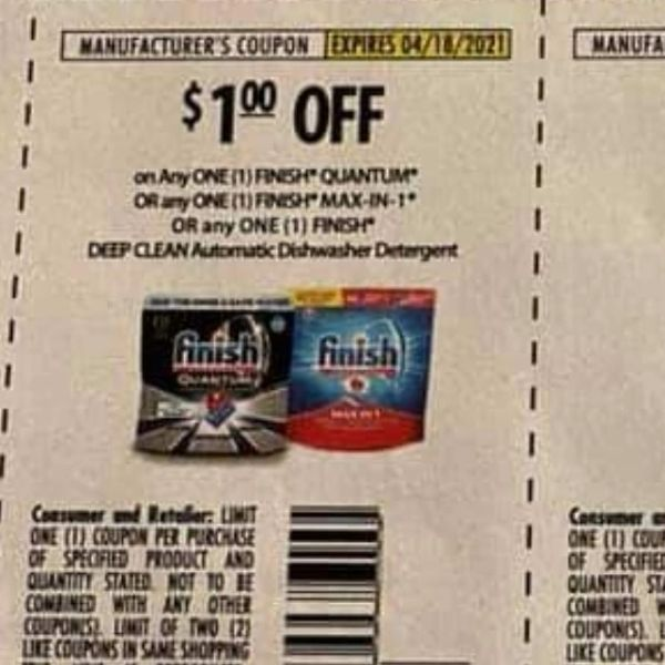 10 Coupons $1/1 Finish Quantum Or (1) Finish Max-In-1 Or any (1) Finish Deep Clean Automatic Dishwasher Detergent Exp.4/18/21