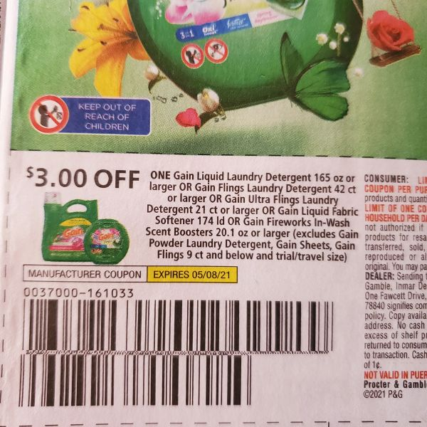 10 Coupons $3/1 Gain Liquid Laundry Detergent 165oz+ or Gain Flings Laundry Detergent 42ct+ or Gain Ultra Flings Laundry Detergent 21ct+ or Gain Liquid Fabric Softener 174ld or Gain Fireworks In-Wash Scent Boosters 20.1oz+ Exp.5/8/21