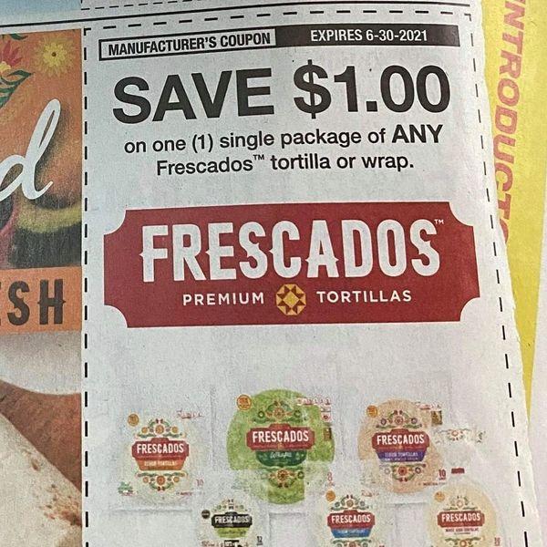 10 Coupons $1/1 Frescados Tortilla or Wrap Exp.6/30/21