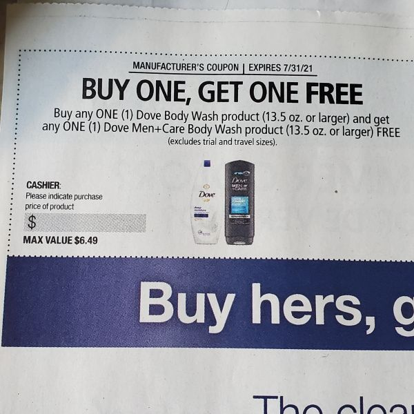 10 Coupons Buy (1) Dove Body Wash, Get (1) Dove Men+Care Body Wash Product (13.5oz+) FREE Exp.7/31/21