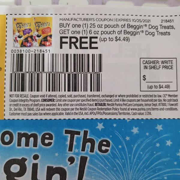 10 Coupons Buy (1) 25oz Pouch of Beggin Dog Treats, Get (1) 6oz Pouch Beggin Dog Treats FREE (Up To $4.49) Exp.10/25/21