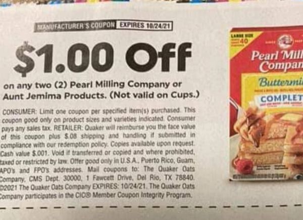 10 Coupons $1/2 Pearl Milling Company or Aunt Jemima Products (Excludes Cups) Exp.10/24/21