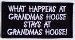 WHAT HAPPENS AT GRANDMAS HOUSE....