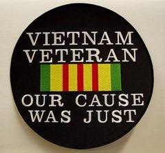 VIETNAM VETERAN - OUR CAUSE WAS JUST