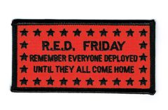 R.E.D. FRIDAY REMEMBER EVERYONE DEPLOYED UNTIL THEY ALL COME HOME