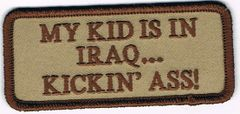 MY KID IS IN IRAQ... KICKIN' ASS!
