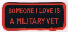 SOMEONE I LOVE IS A MILITARY VET