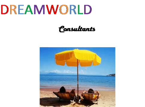 DREAMWORLD                              Consultants