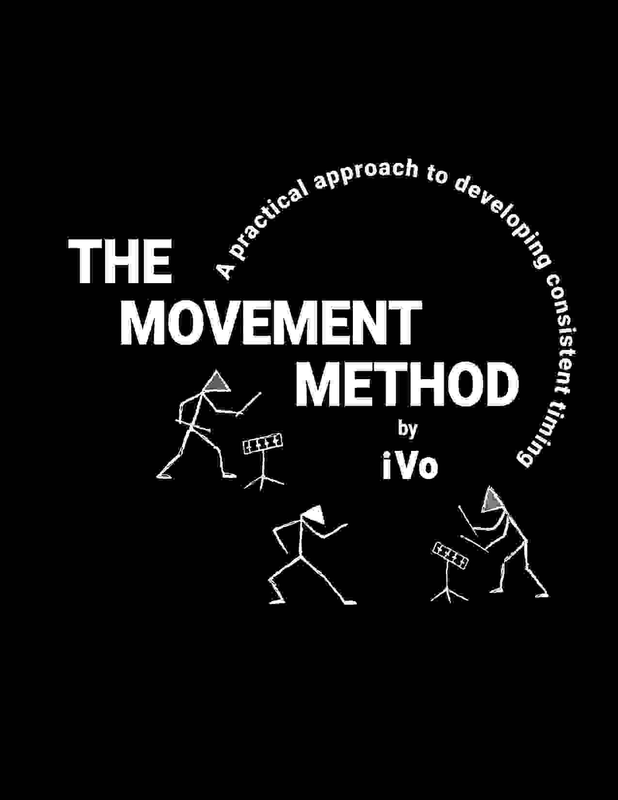 The Movement Method, a drum lessons drum book by iVo