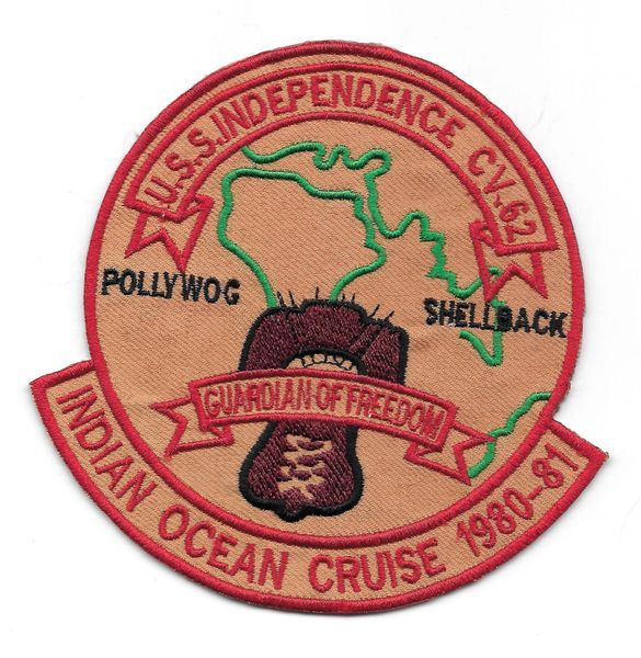 USS Independence CV-62 Indian Ocean Yacht Cruise 1980 - 1981 patch