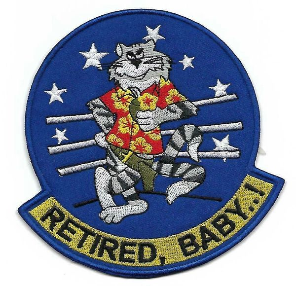 "US Navy F-14 Tomcat ""Retired, Baby!"" patch"