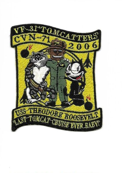 "VF-31 Tomcatters ""Last Tomcat Cruise Ever, Baby!"" patch."