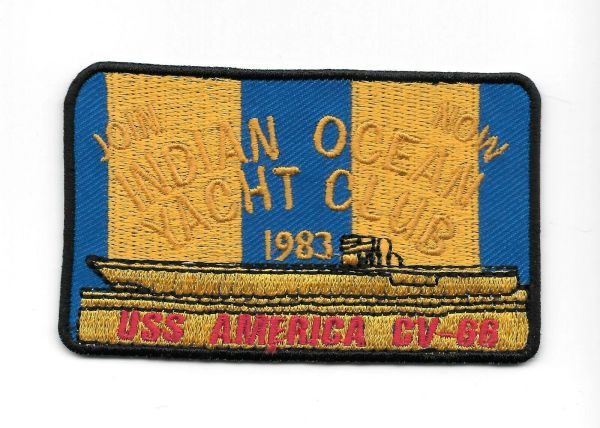 "USS America CV-66 ""Join Now - Indian Ocean Yacht Club"" 1983 patch"