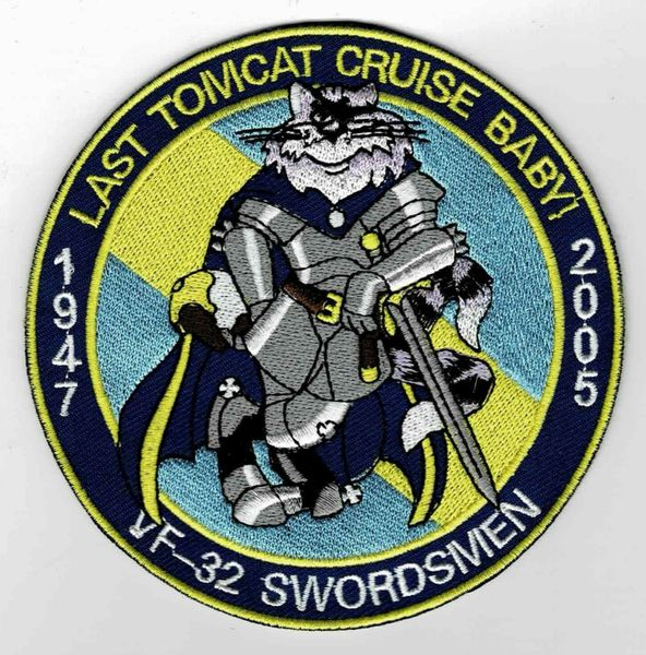 "F-14 Tomcat ""VF-32 Swordsman - Last Tomcat Cruise Baby!"" patch."
