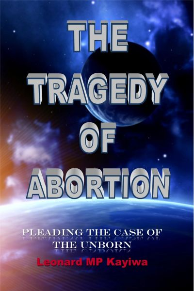 A book that would motivate every human being to desire to advocate for the safety of the babies in their mother's wombs, as well as their mothers.  Written with compassion, love and sensitivity that goes along with this very important subject.  Bishop Leonard Kayiwa and his wife, Dr. Gail Kayiwa, are pro-life and strong advocates of the safety of the unborn.  They have been involved in various March for Life around the major cities in the United States  This book sheds a better light on the subject of abortion, and provides remedies and healing for those who have gone through that ordeal of abortion, and Godly council to the expecting mothers.  The author is a Pastor, Preacher and Bishop, as well as mostly a father.  Call 224-440-6992 or 773-750-3662 to order this book.  Or write to:  Bishop Leonard Kayiwa, P.O. Box 1898, Bolingbrook, IL 60440  Follow him on Face Book Page Bishop Leonard Kayiwa Network or Kayiwa Heavenly Bookstore or Bishop Leonard Kayiwa.  Email at kayiwaministries@yahoo.com.