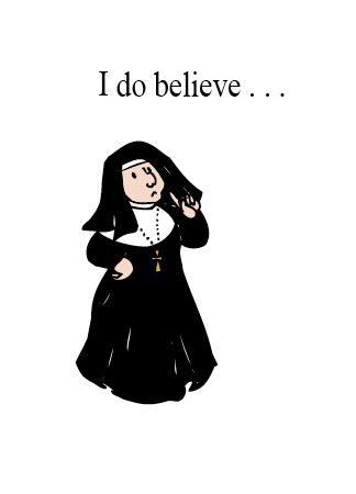 NUNS20 I DO BELIEVE...