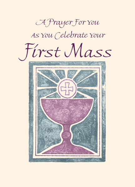 FM100 A PRAYER FOR YOU AS YOU CELEBRATE FIRST MASS