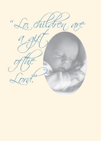 "N477 ""LO, CHILDREN ARE A GIFT OF THE LORD"""