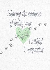 NP637 SHARING THE LOSS OF LOSING YOUR FAITHFUL COMPANION