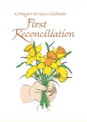 FP203 A PRAYER AS YOU CELEBRATE FIRST RECONCILIATION