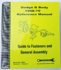 B Body Dodge 1968-70 Reference Manual. Guide to Fasteners and General Assembly (DRMX)