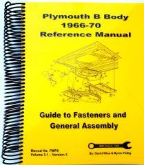 B Body Plymouth 1966-70 Reference Manual. Guide to Fasteners and General Assembly (FMPX)