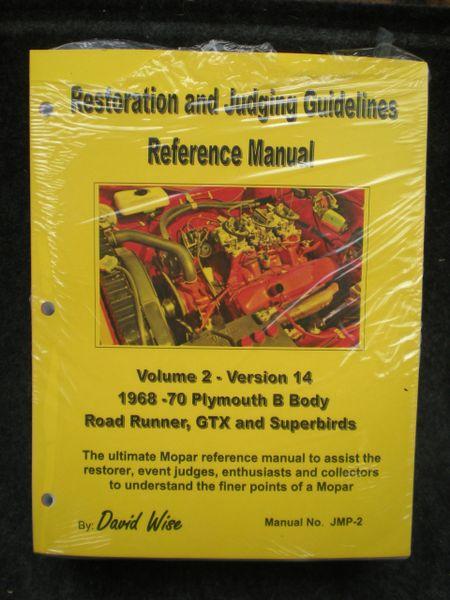 Plymouth B body 1968-70 Reference Manual: Restoration and Judging (SKU JMP 2.1 )